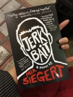 Full disclosure: I received this copy of JERKBAIT from the author, who's one of my friends.