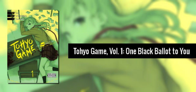 Tohyo Game manga review volume one Feliza Casano for Girls in Capes