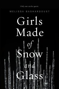 Bashardoust_Girls Made of Snow and Glass